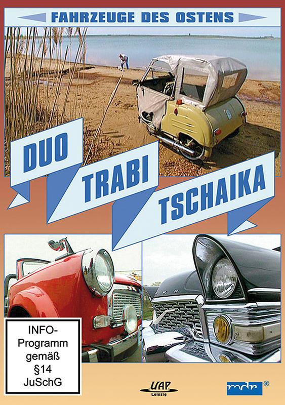 Duo, Trabi, Tschaika - Fahrzeuge des Ostens